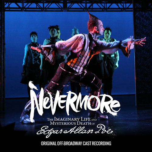 Nevermore - Original Off-Broadway Cast Recording